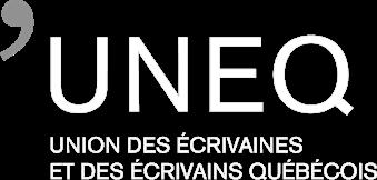 UNEQ - Union des écrivaines et des écrivains québécois